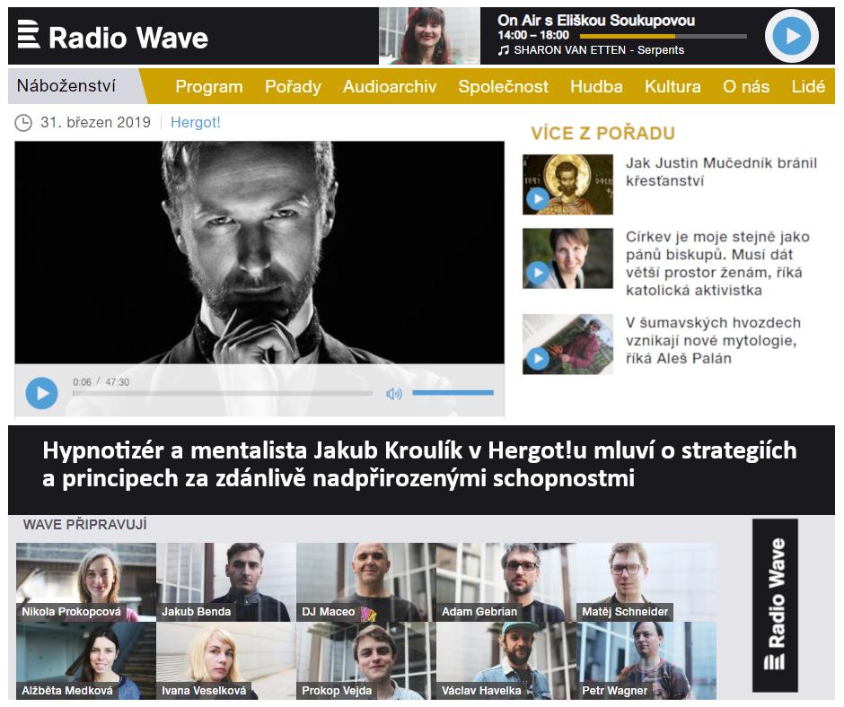 Hypnotizer Jakub Kroulik_rozhovor Český rozhlas_Radio Wave_Her Got