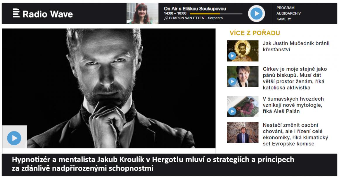 Hypnotizer Jakub Kroulik_rozhovor Český rozhlas_Radio Wave_Hergot