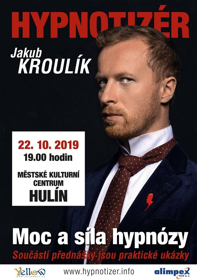 Hypnotizér Jakub Kroulík v Hulíně