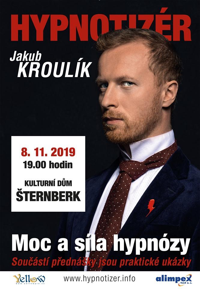 Hypnotizér Jakub Kroulík ve Šternberku