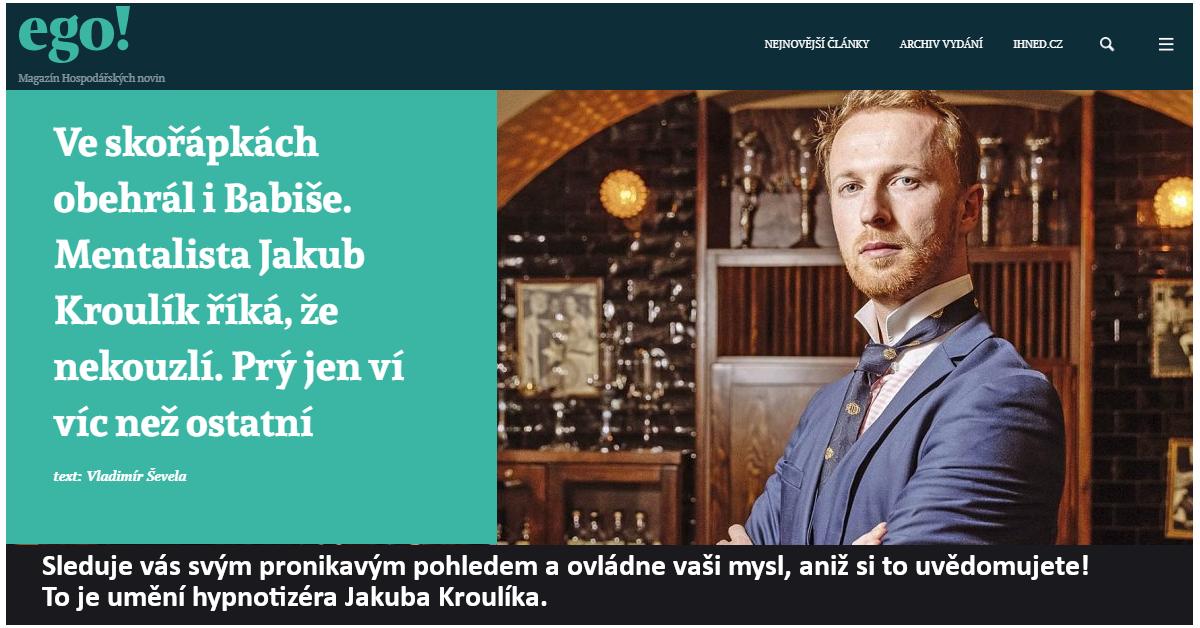 Hypnotizer-Jakub-Kroulik_rozhovor-Magazín EGO-Umění hypnotizéra 2