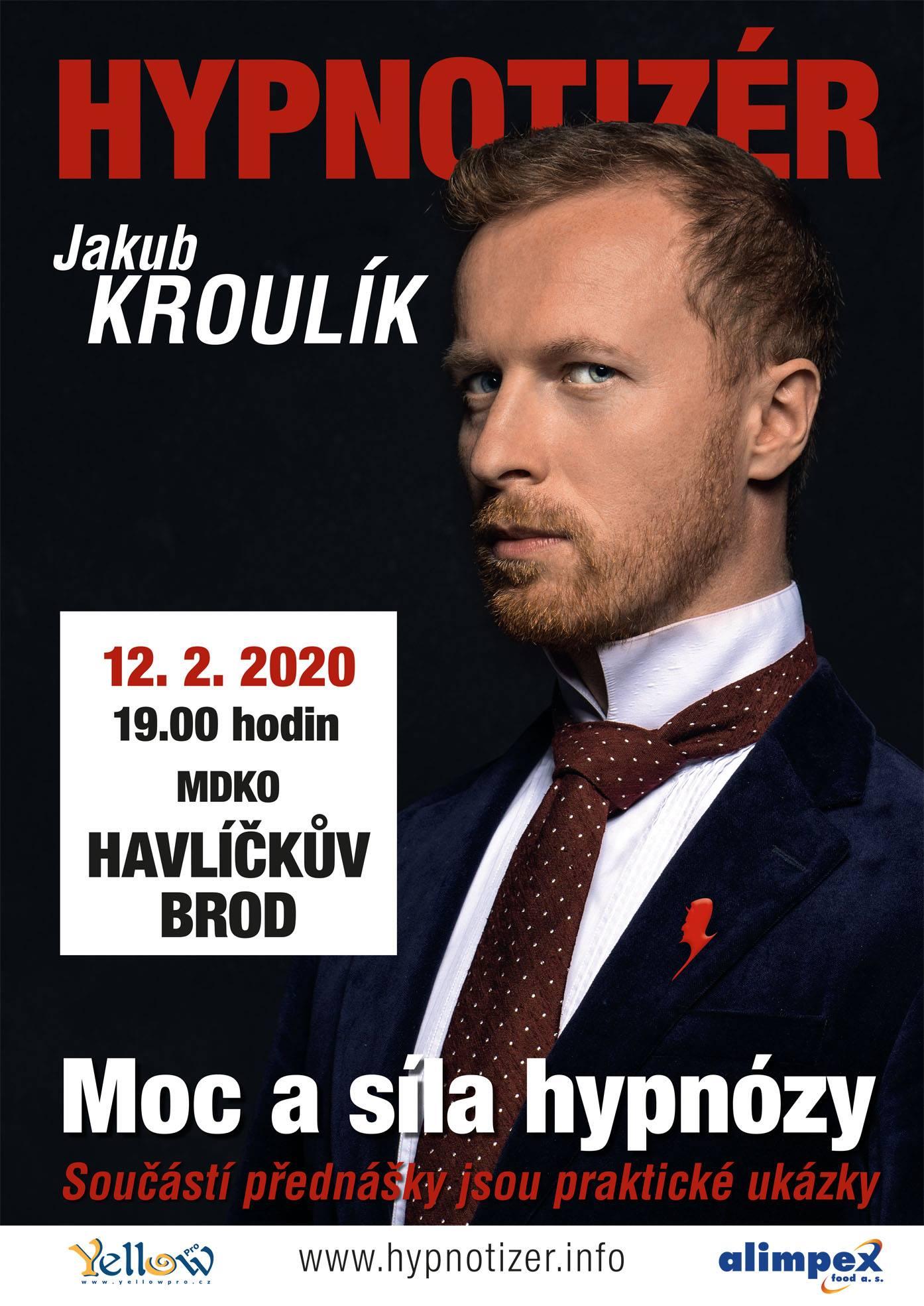 Hypnotizer Jakub Kroulik v Havlickove Brode