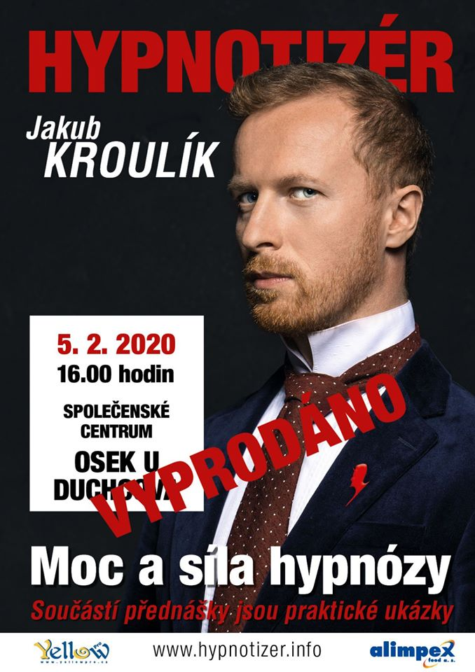 Hypnotizér Jakub Kroulik_Osek u Duchcova_vyprodano
