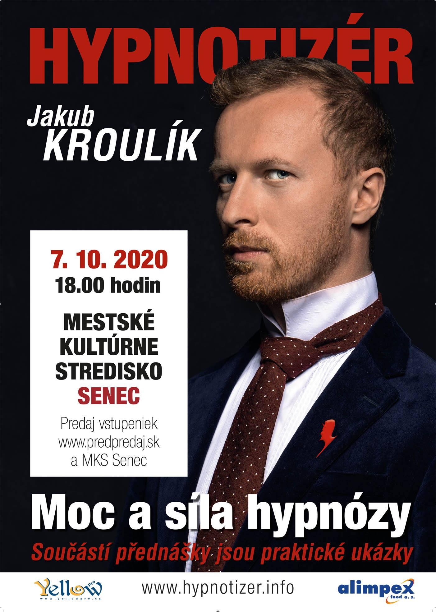 Hypnotizer Jakub Kroulik - Senec 2020