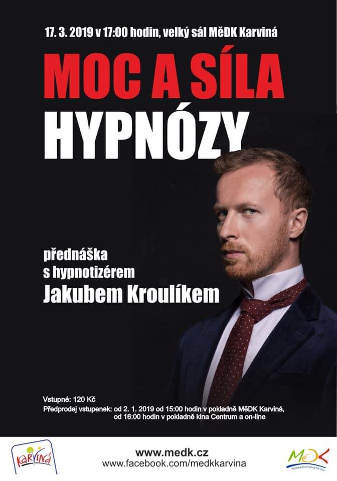 Hypnotizer Jakub Kroulik - Dum kultury Karvina 2019