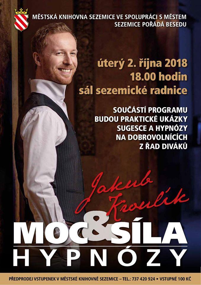 Hypnotizer Jakub Kroulik - Sezemice 2018