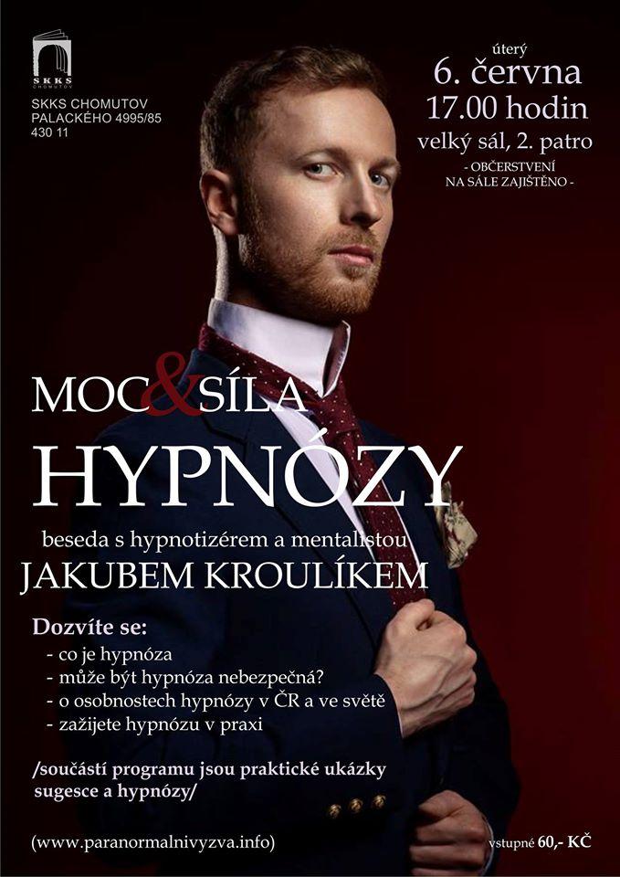 Hypnotizer Jakub Kroulik - prednaska Chomutov 2017