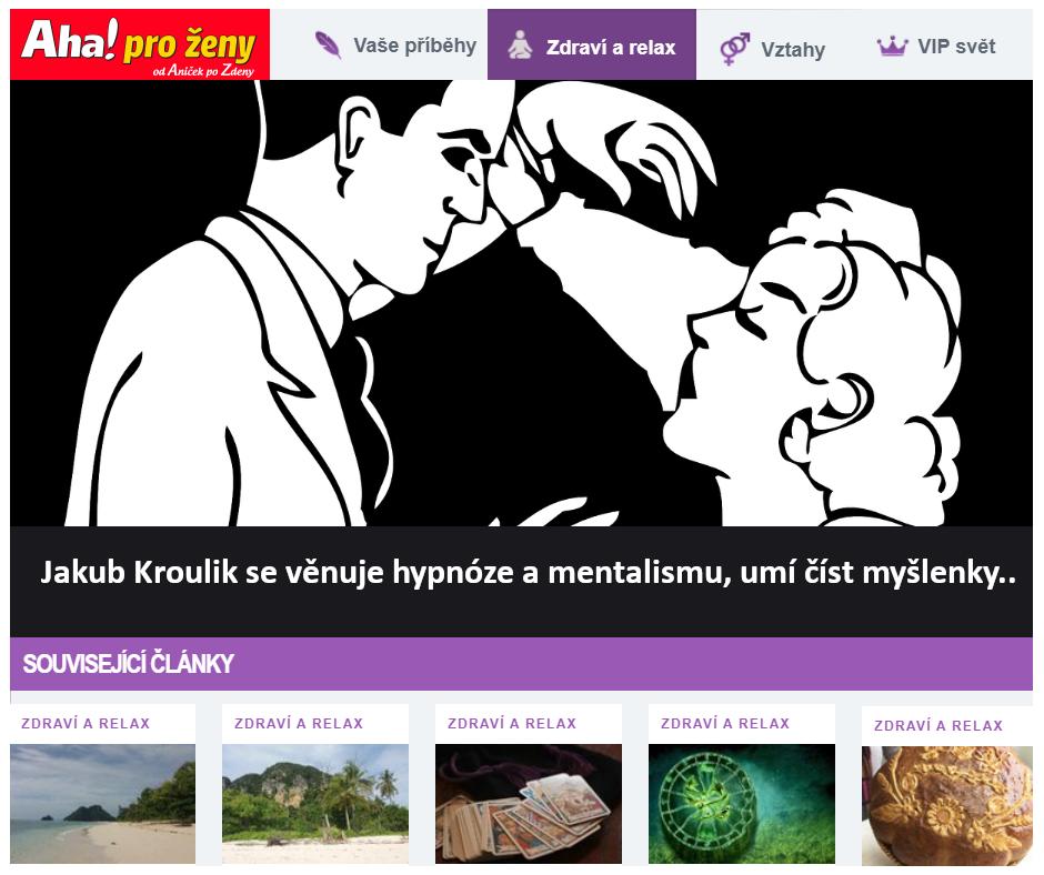 Hypnotizer Jakub Kroulik rozhovor Aha pro zeny