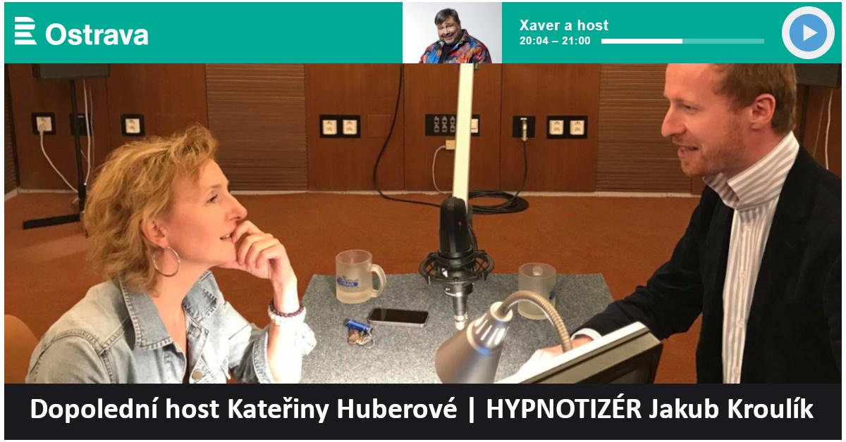 Hypnotizér Jakub Kroulík a Kateřina Huberová ČRo Ostrava